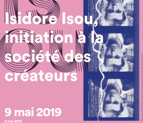 Isidore Isou, initiation à la société des créateurs, 9 mai