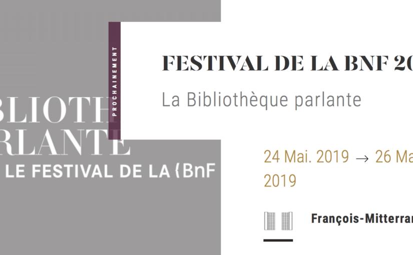 Festival de la BnF, 24-26 mai 2019