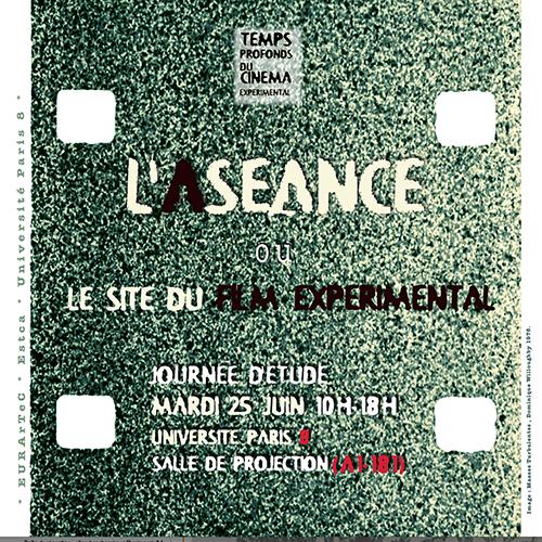 L'aséance ou le site du film expérimental, 25 juin