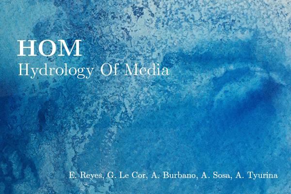 HOM, Hydrologie des médias