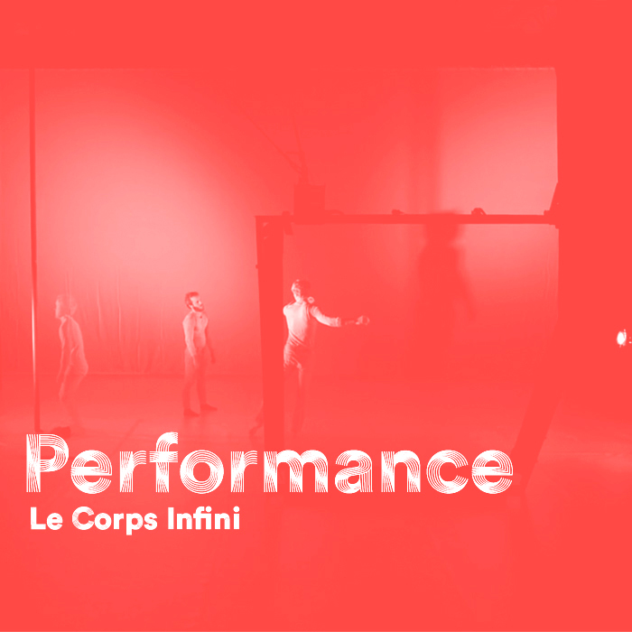 Performance - Le corps infini #3