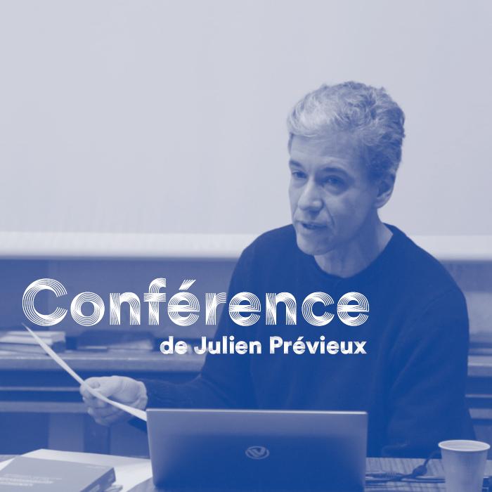 Conférence - Julien Prévieux