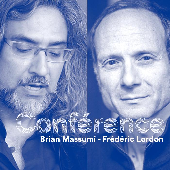 Conférence, Frédéric Lordon, Brian Massumi