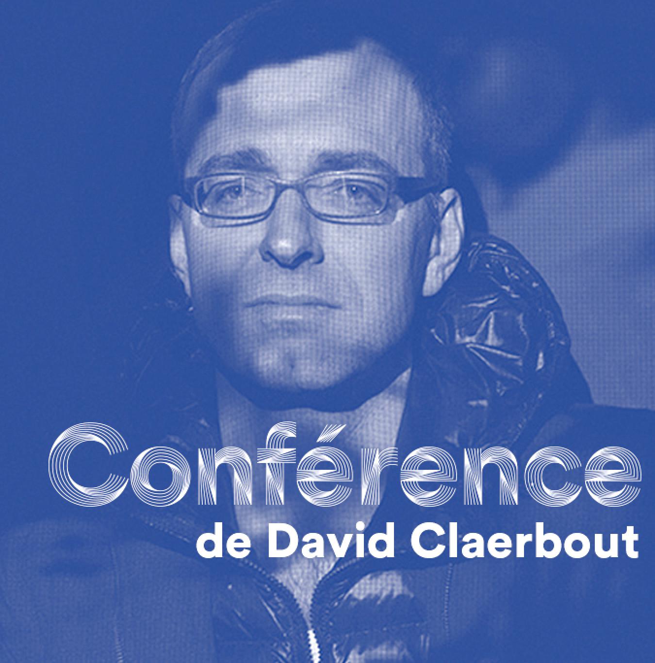 Conférence - David Claerbout